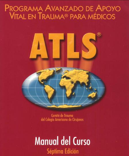 ATLS, Programa de apoyo vital avanzado en trauma 7a pdf (link reparado 01/11/12)