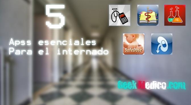 5 apps esenciales para el internado